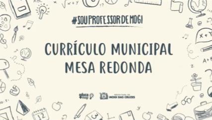 Currículo Municipal - Mesa Redonda